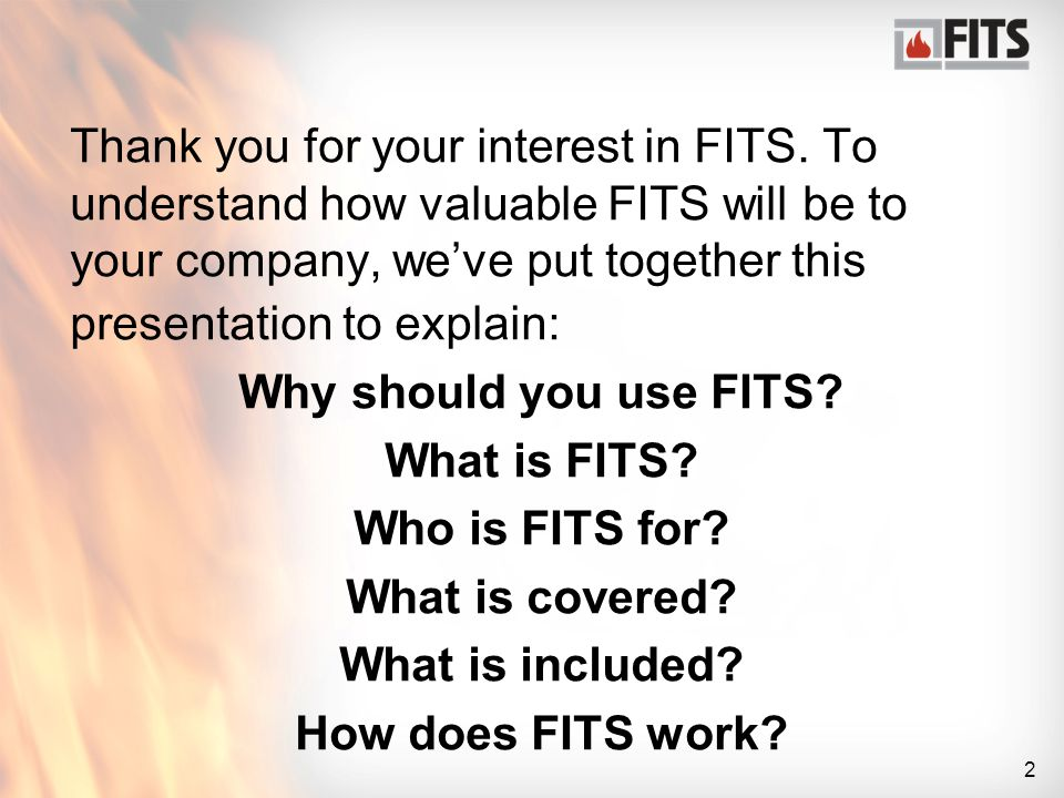 3 Why should your company use FITS.