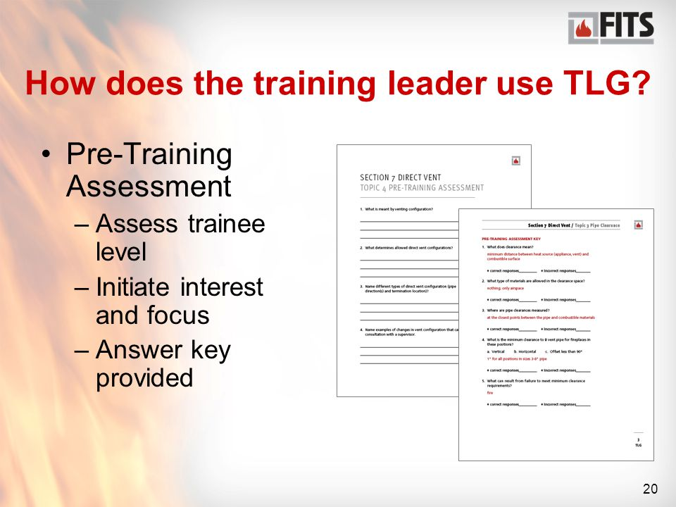 20 How does the training leader use TLG.
