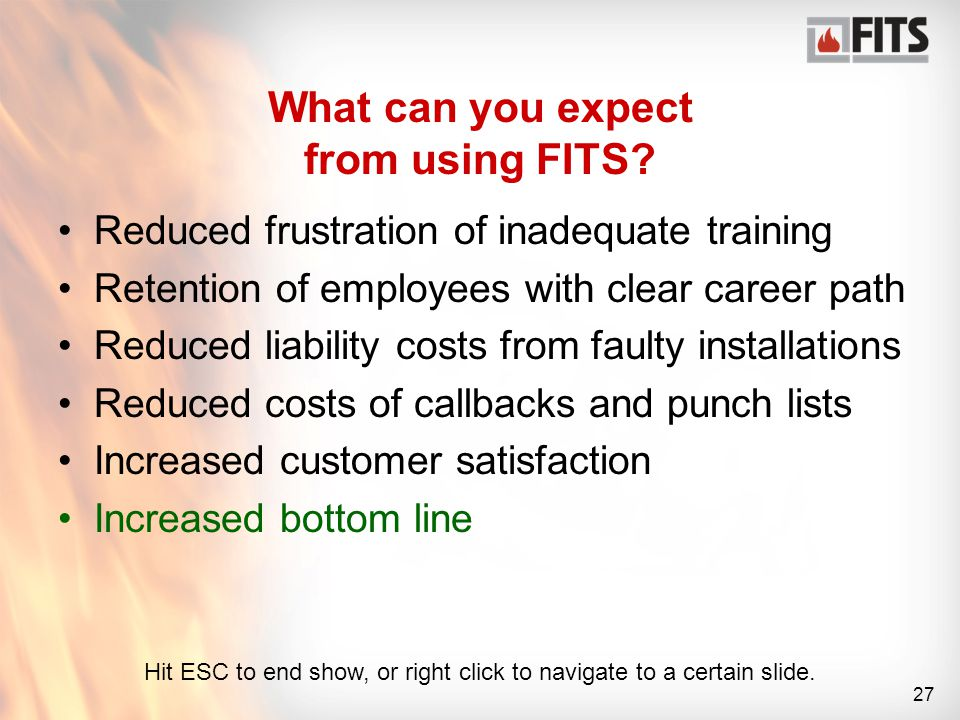 27 What can you expect from using FITS.