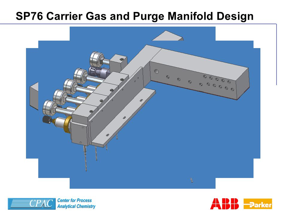 SP76 Carrier Gas and Purge Manifold Design