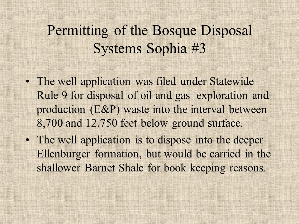 Bosque Disposal Systems Sophia #3 Surface Casing Deepest groundwater is at 1395 ft.