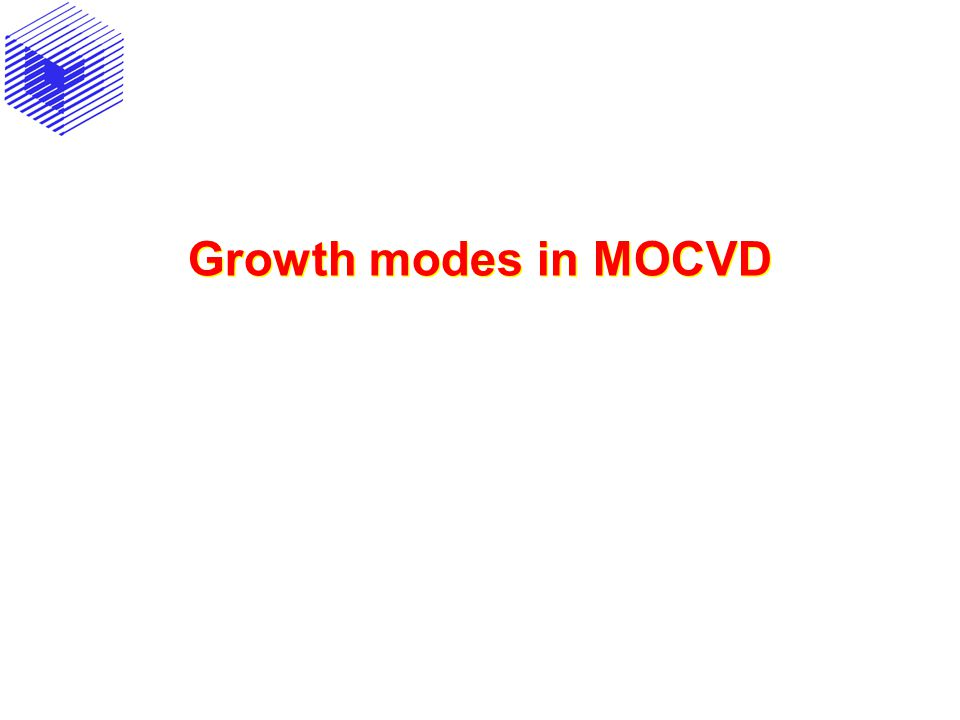 Growth modes in MOCVD