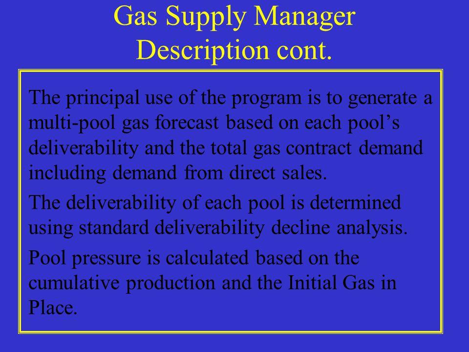 Gas Supply Manager Description cont.