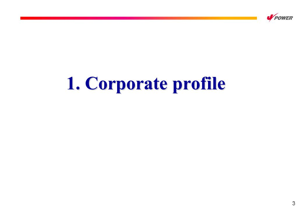 33 1. Corporate profile