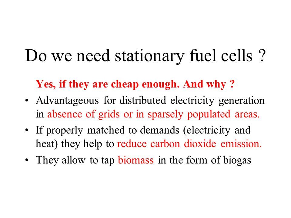 What is the fuel for stationary Cells .