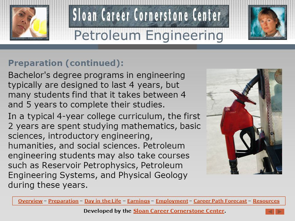 Preparation: A bachelor s degree in engineering is required for almost all entry-level engineering jobs.