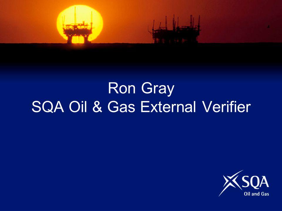 Ron Gray SQA Oil & Gas External Verifier
