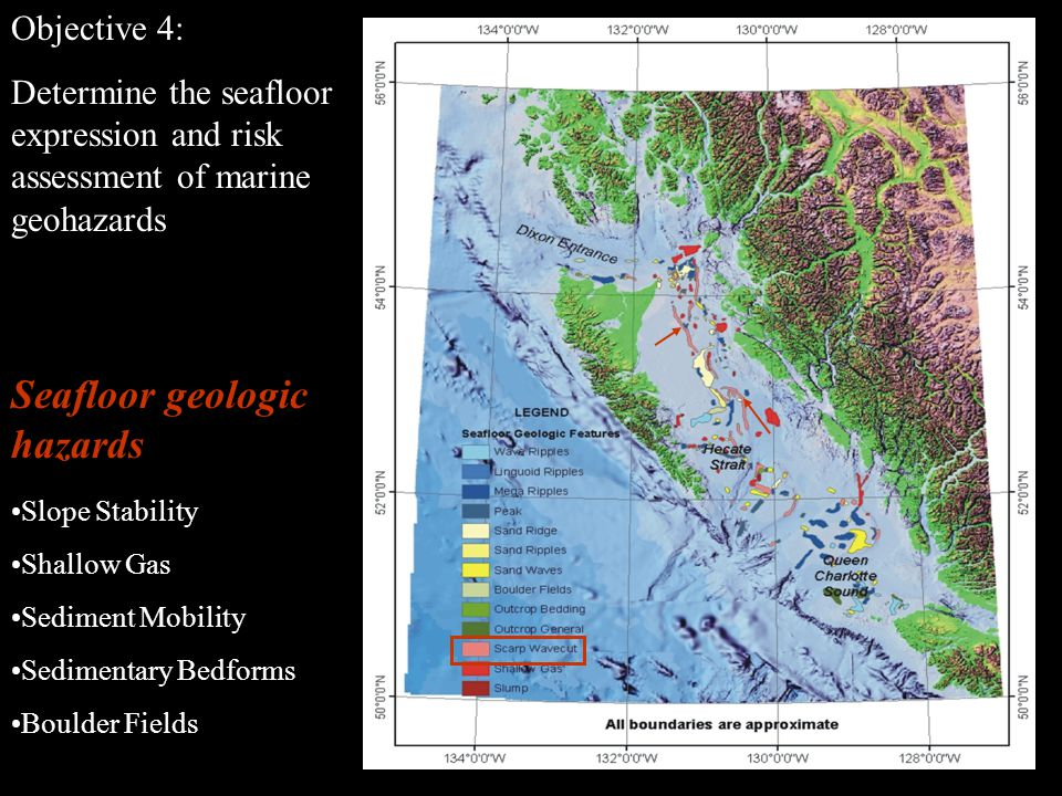 Objective 4: Determine the seafloor expression and risk assessment of marine geohazards % Sand Slope Stability Shallow Gas Sediment Mobility Sedimentary Bedforms Boulder Fields Seafloor geologic hazards