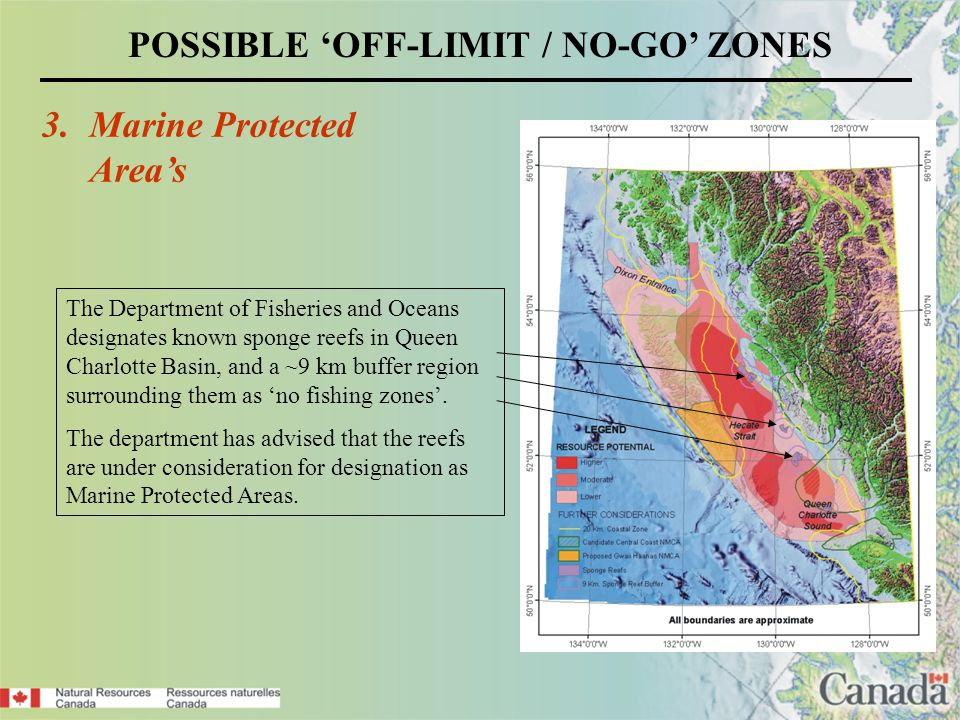 The Department of Fisheries and Oceans designates known sponge reefs in Queen Charlotte Basin, and a ~9 km buffer region surrounding them as no fishing zones.