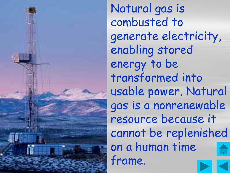Natural gas is a fossil fuel formed when layers of buried plants and animals are exposed to intense heat and pressure over thousands of years. The ene