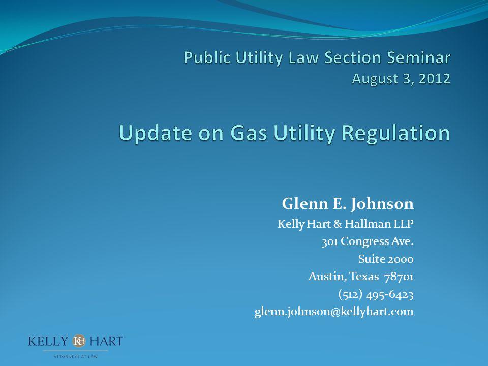 Glenn E.Johnson Kelly Hart & Hallman LLP 301 Congress Ave.