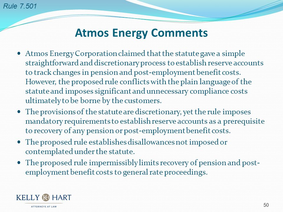 Atmos Energy Corporation claimed that the statute gave a simple straightforward and discretionary process to establish reserve accounts to track changes in pension and post-employment benefit costs.