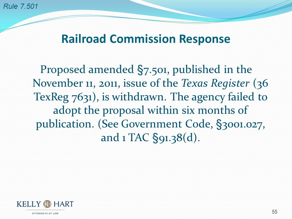 Proposed amended §7.501, published in the November 11, 2011, issue of the Texas Register (36 TexReg 7631), is withdrawn.