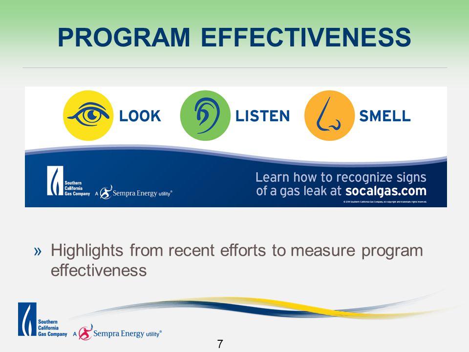 PROGRAM EFFECTIVENESS 7 »Highlights from recent efforts to measure program effectiveness