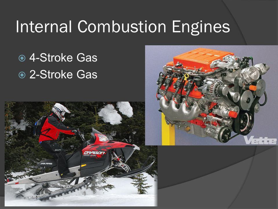 Internal Combustion Engines 4-Stroke Gas 2-Stroke Gas
