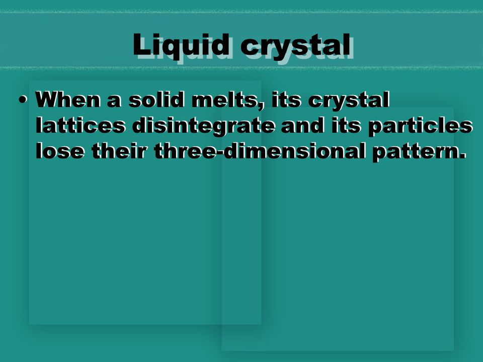 Crystal lattice A well - defined, three -dimensional arrangement, repeated throughout the solid.