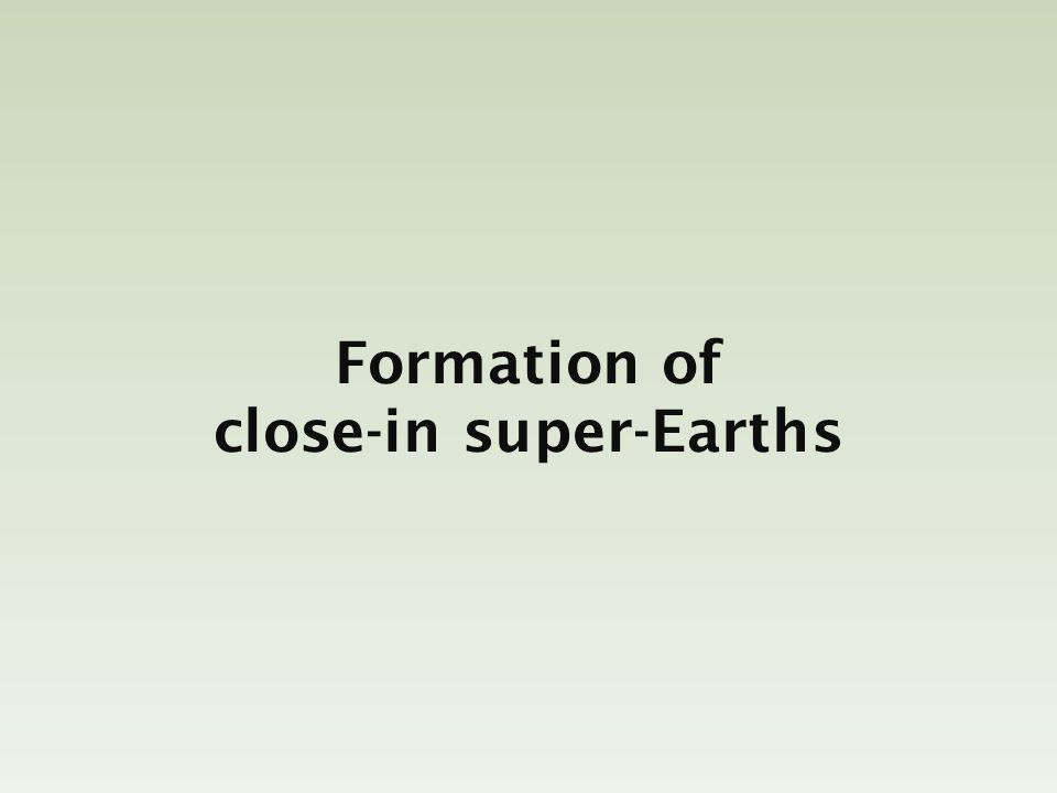 Formation of close-in super-Earths