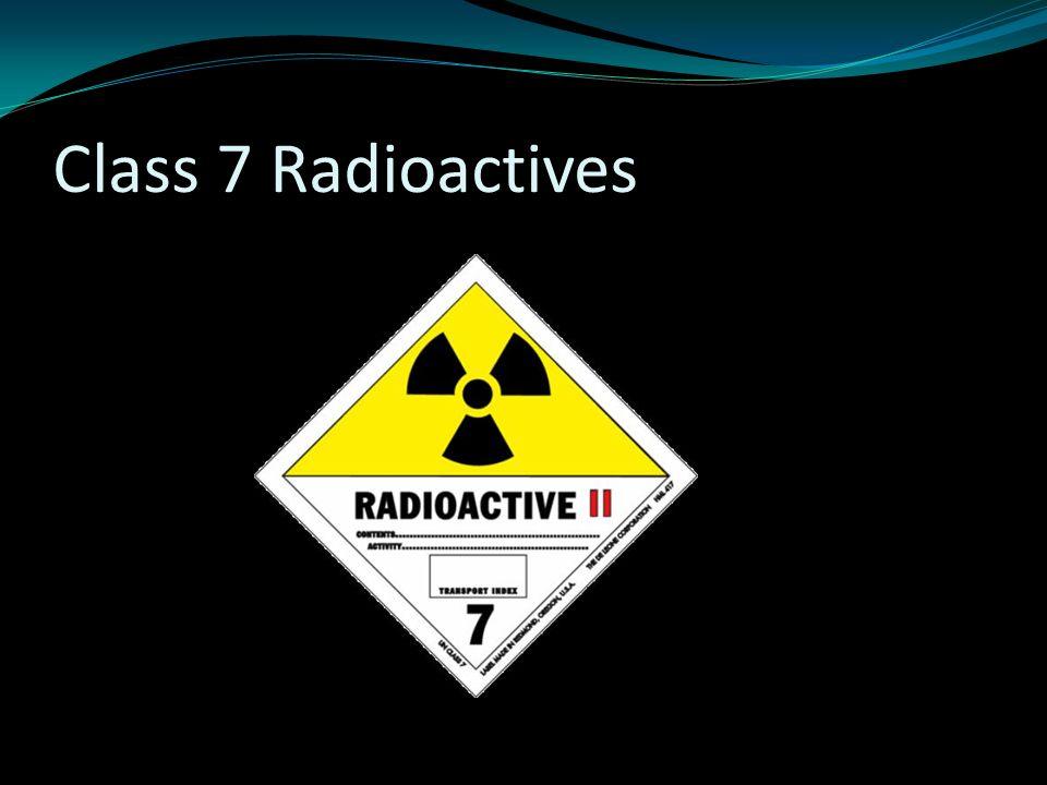 Class 7 Radioactives