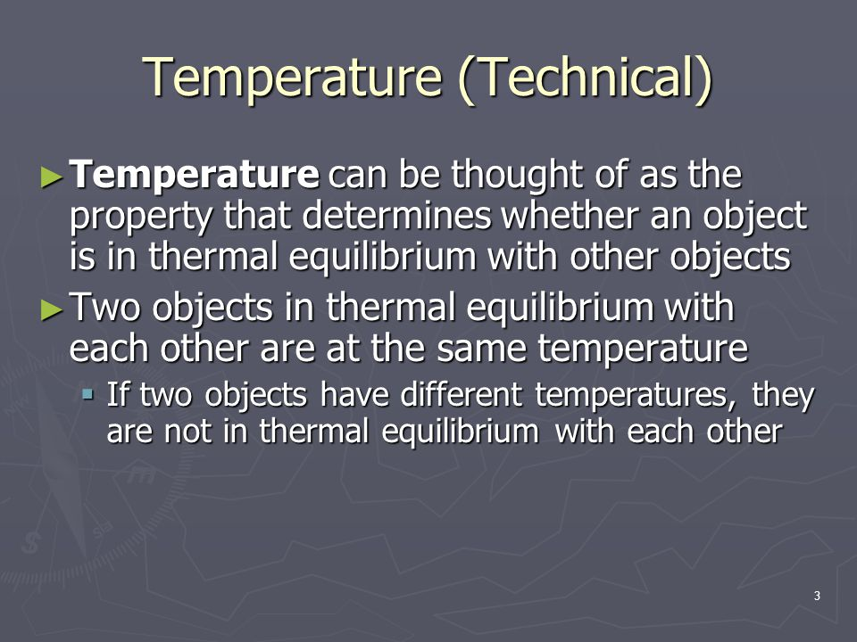 4 Thermometers A thermometer is a device that is used to measure the temperature of a system A thermometer is a device that is used to measure the temperature of a system Thermometers are based on the principle that some physical property of a system changes as the systems temperature changes Thermometers are based on the principle that some physical property of a system changes as the systems temperature changes