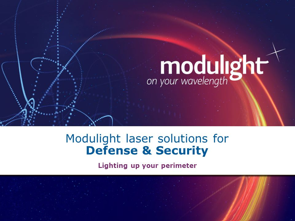 Modulight laser solutions for Defense & Security Lighting up your perimeter