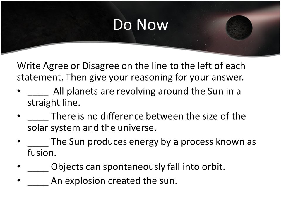 Do Now Write Agree or Disagree on the line to the left of each statement.