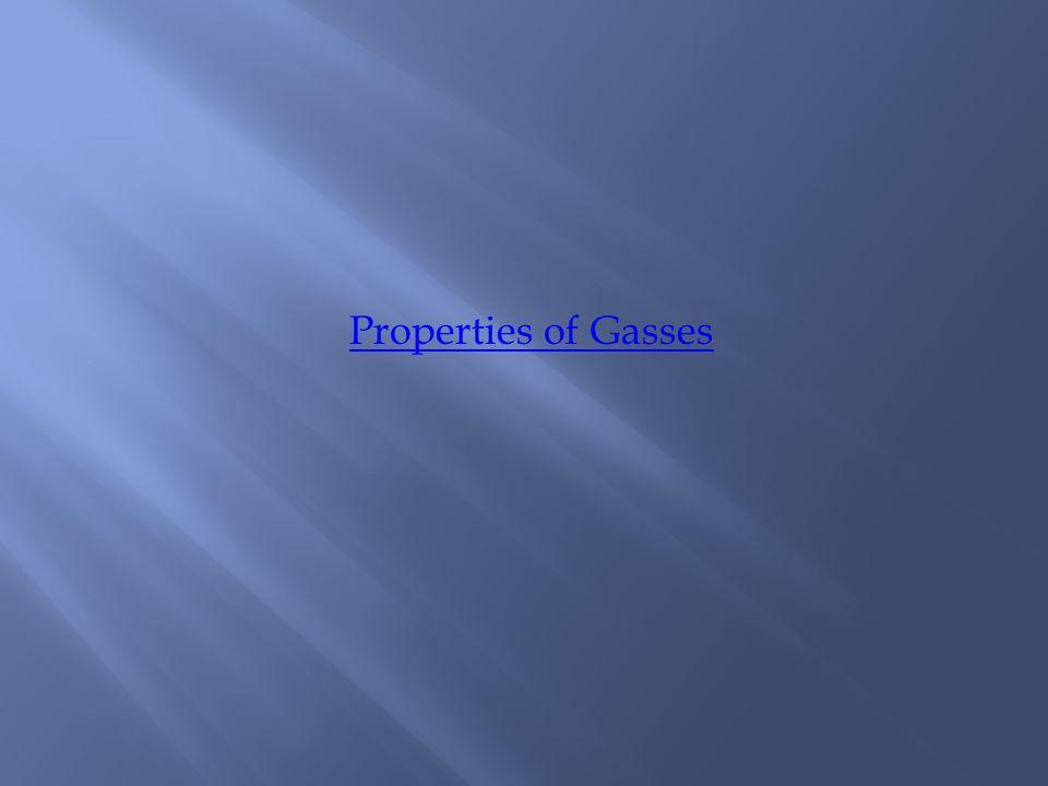 Properties of Gasses