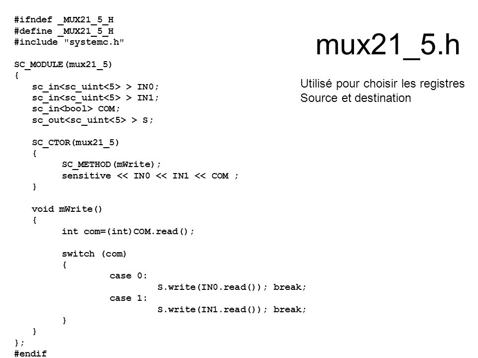 mux21_5.h #ifndef _MUX21_5_H #define _MUX21_5_H #include