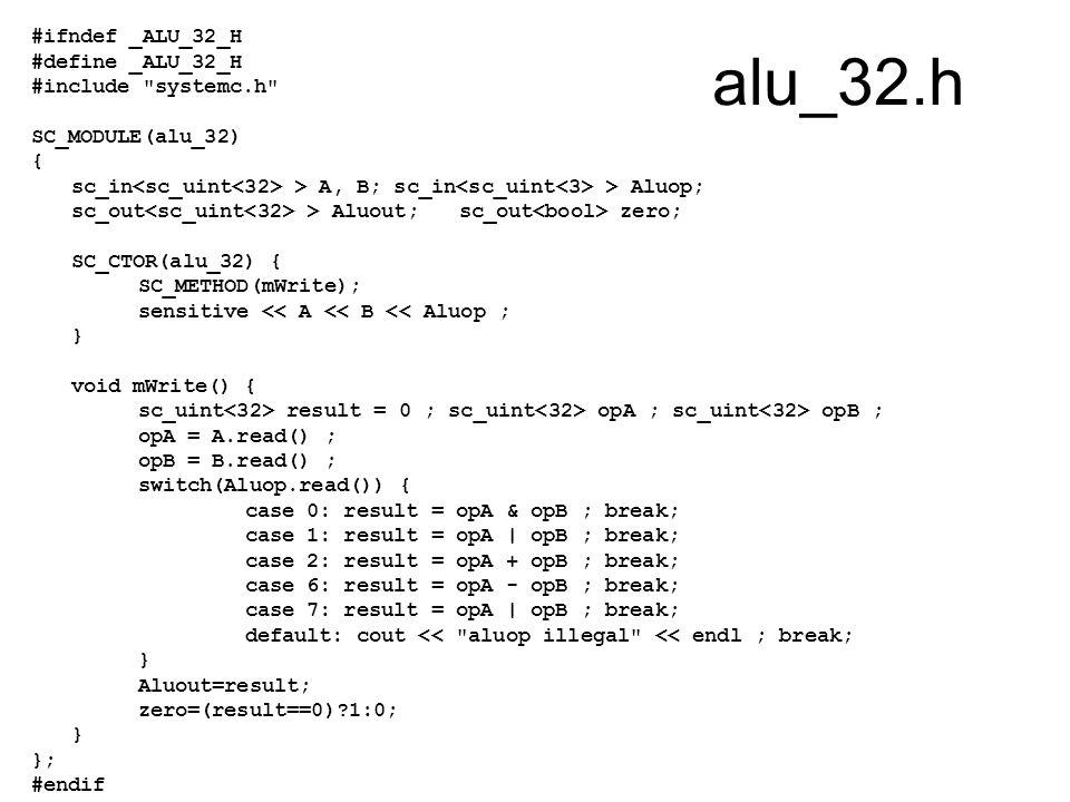 alu_32.h #ifndef _ALU_32_H #define _ALU_32_H #include