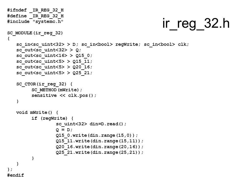 ir_reg_32.h #ifndef _IR_REG_32_H #define _IR_REG_32_H #include
