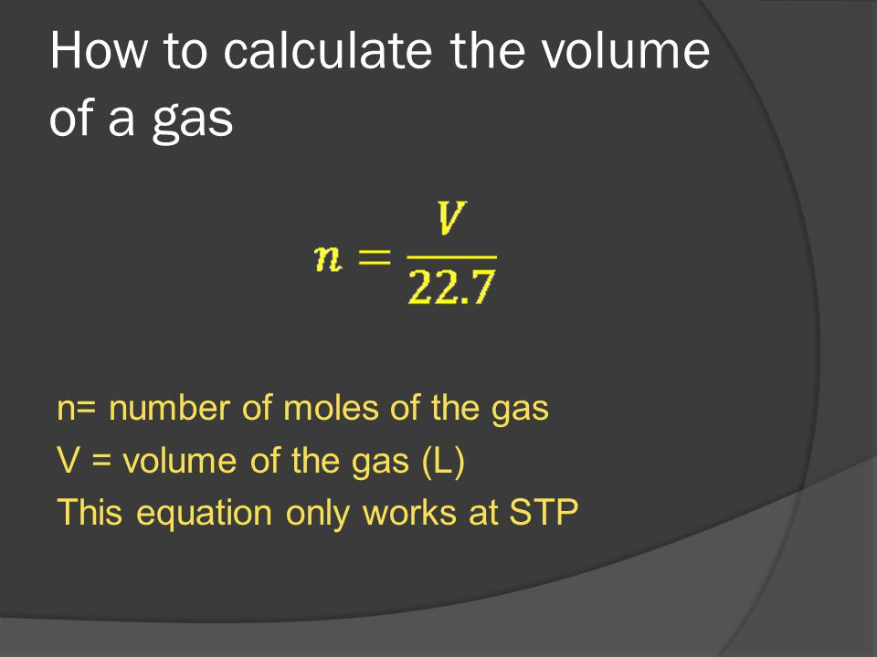 Example problem A gas container holds 500ml of hydrogen gas at STP.