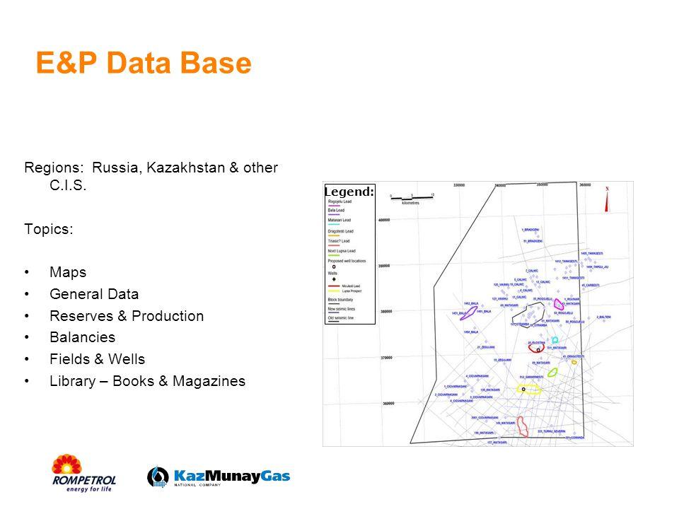 E&P Data Base Regions: Russia, Kazakhstan & other C.I.S. Topics: Maps General Data Reserves & Production Balancies Fields & Wells Library – Books & Ma