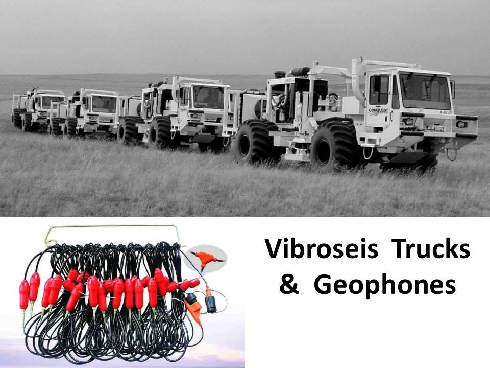 Vibroseis Trucks & Geophones