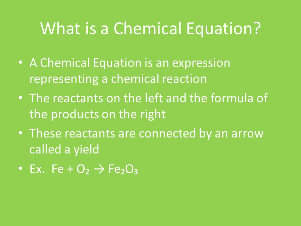 7.2 Writing Chemical Equations By: Jake Poserina and Tyler Dunphy