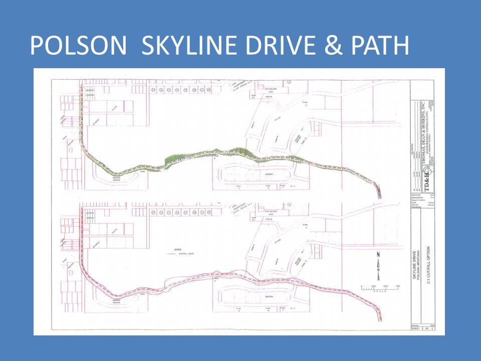 POLSON SKYLINE DRIVE & PATH