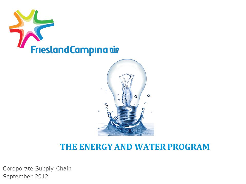 THE ENERGY AND WATER PROGRAM Coroporate Supply Chain September 2012