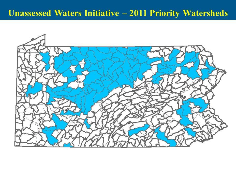 Unassessed Waters Initiative – 2011 Priority Watersheds