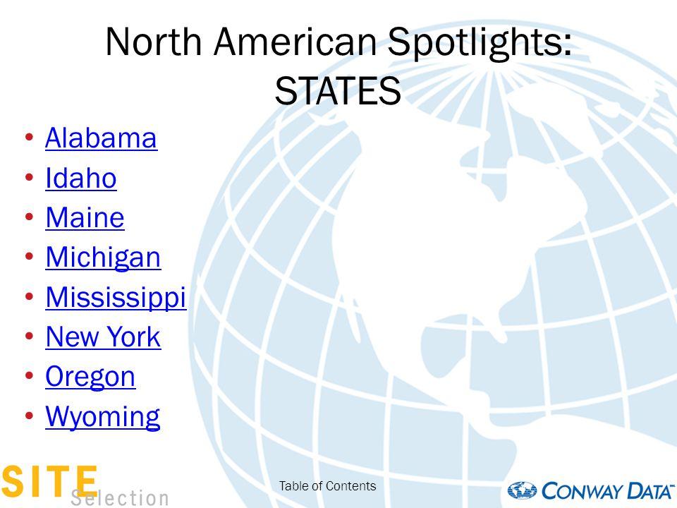 North American Spotlights: STATES California Florida Illinois Indiana Maryland Minnesota New Mexico South Carolina Table of Contents