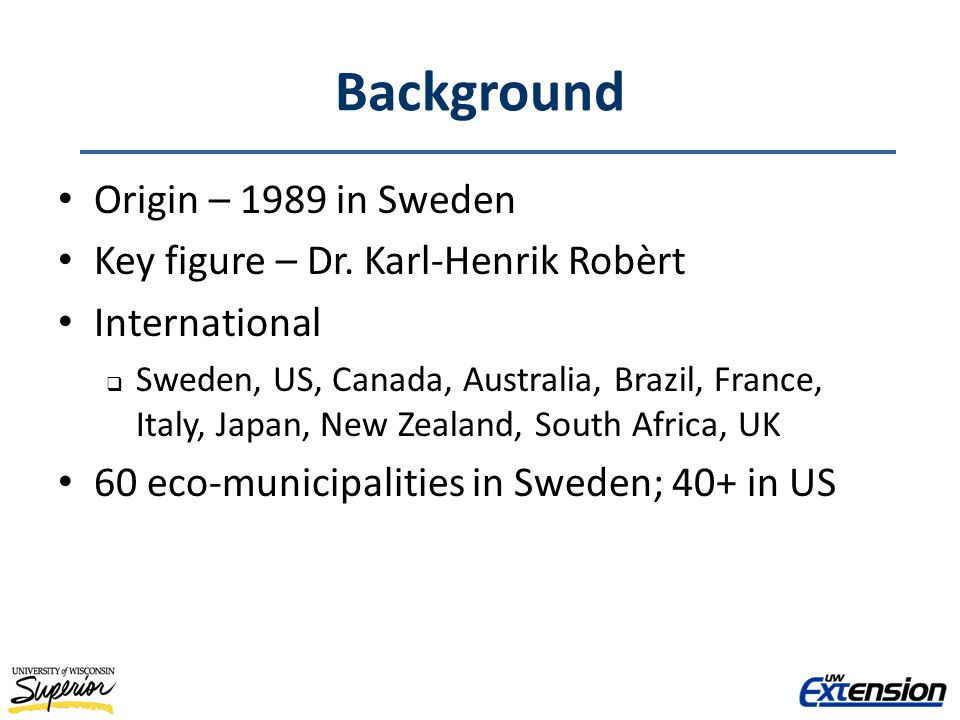Background Origin – 1989 in Sweden Key figure – Dr.