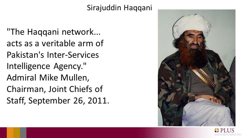 Sirajuddin Haqqani The Haqqani network...