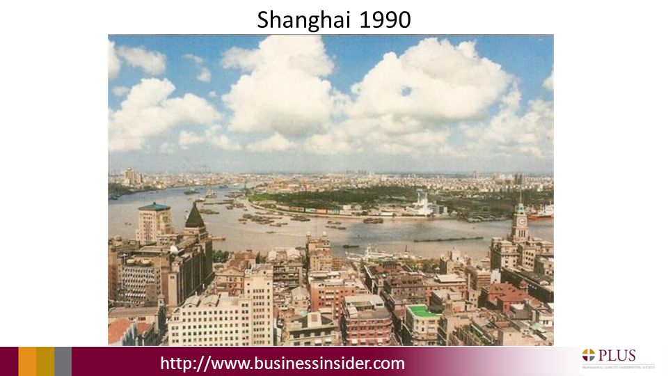 Shanghai 1990 http://www.businessinsider.com