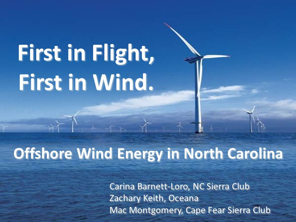 First in Flight, First in Wind. First in Flight, First in Wind.