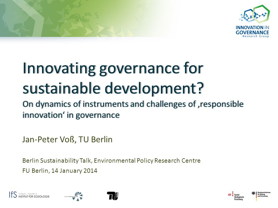 Innovating governance for sustainable development.
