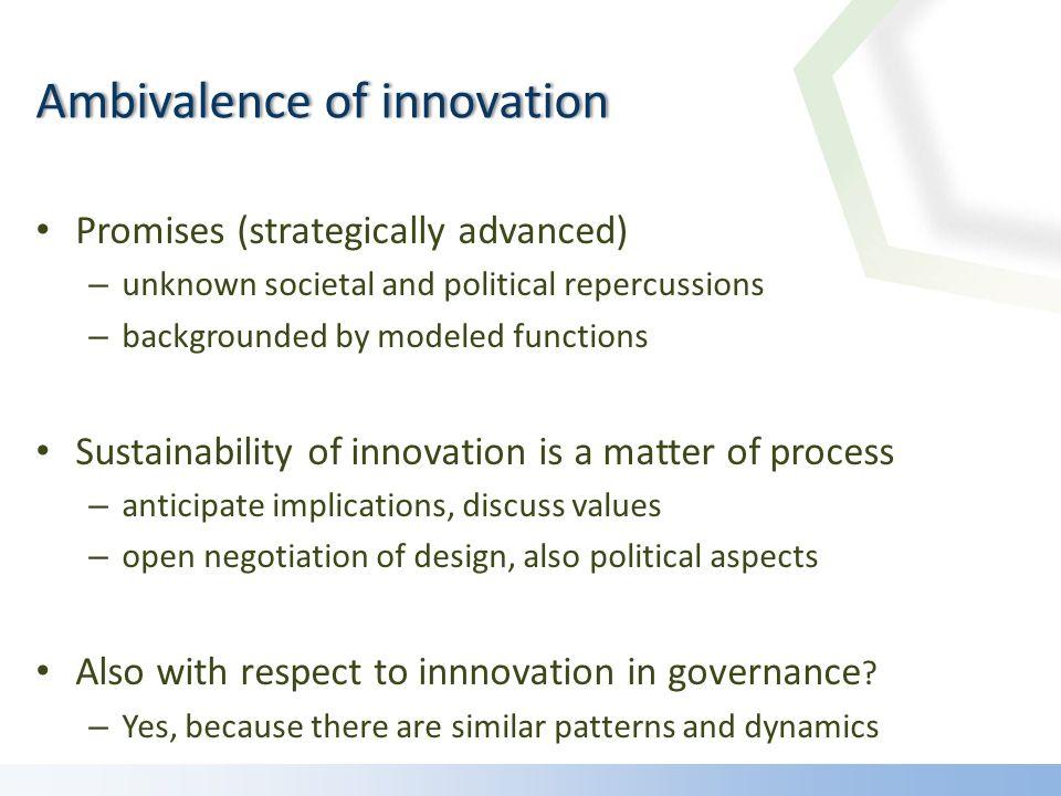 Citzen panels: Innovation as aggregation cosmopolitanising design knowledge (Deuten 2003, Geels/Deuten 2006) 23
