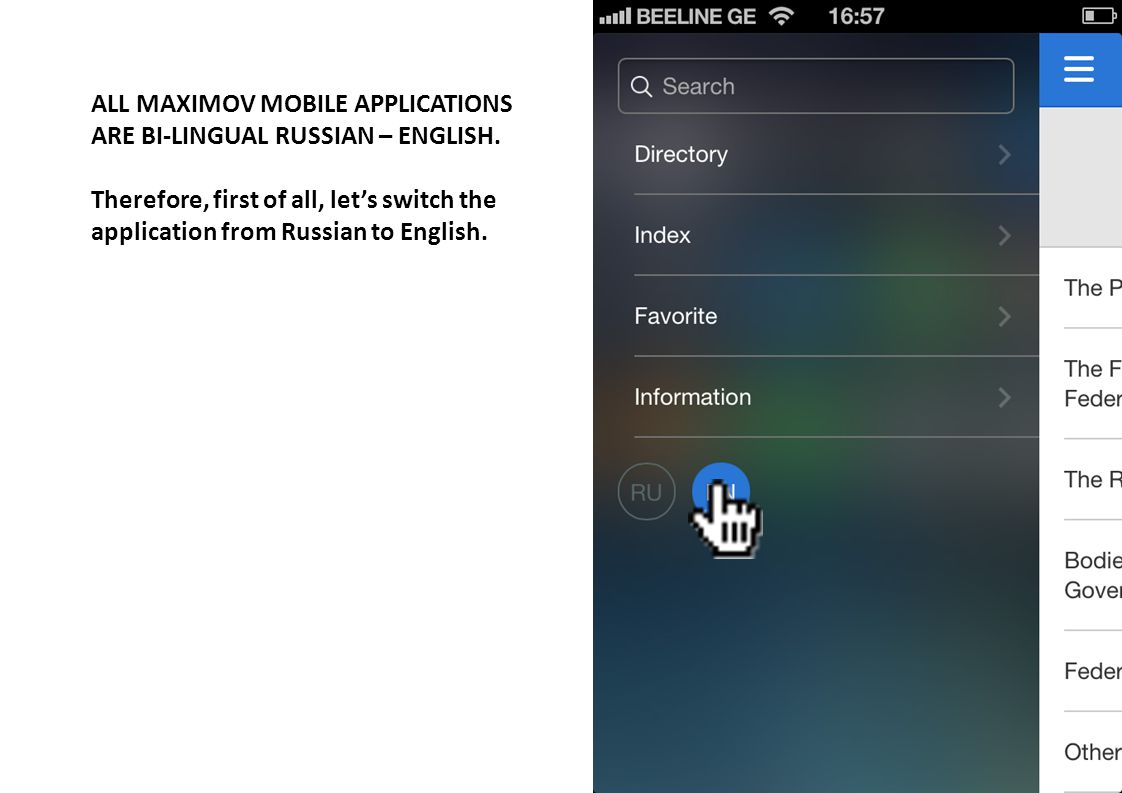ALL MAXIMOV MOBILE APPLICATIONS ARE BI-LINGUAL RUSSIAN – ENGLISH.