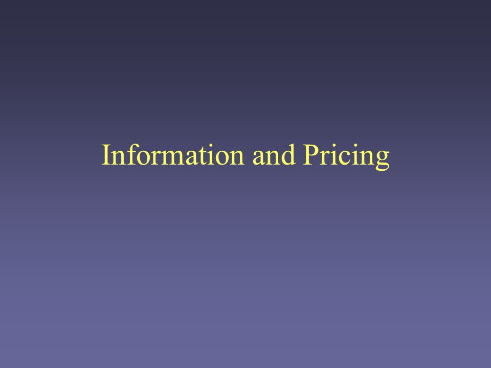 Information and Pricing