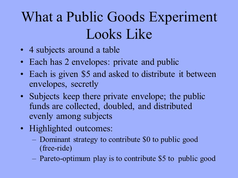 The Model (of Impure Altruism) n agents Agent i, endowed with w i, chooses private goods (x i ) and public good contribution (g i ), and pays tax ( i ) Total public goods: Y = G + T is total giving to public goods: y i = g i + i Y -i = others (voluntary and involuntary) public goods contributions Utility depends on x i, Y, and g i