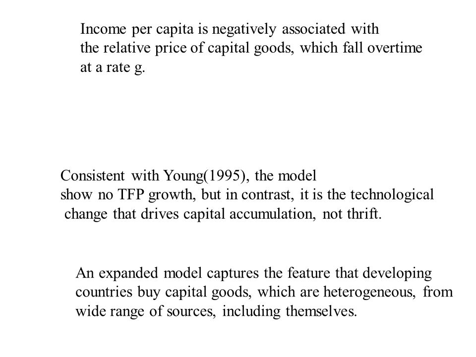Consistent with Young(1995), the model show no TFP growth, but in contrast, it is the technological change that drives capital accumulation, not thrift.