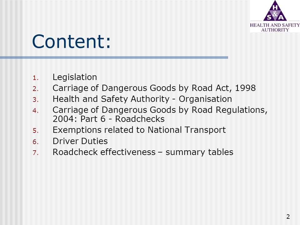 3 Legislation Carriage of Dangerous Goods by Road Act 1998 (No.