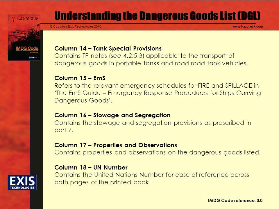 © Copyright Exis Technologies 2010www.hazcheck.com Understanding the Dangerous Goods List (DGL) Column 14 – Tank Special Provisions Contains TP notes