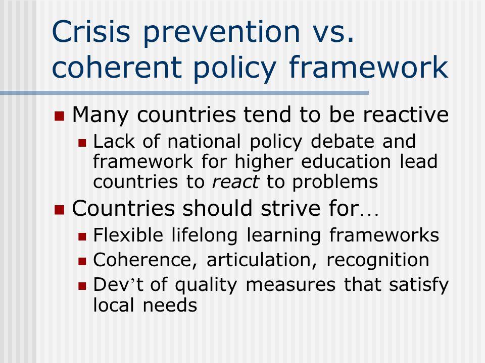 Crisis prevention vs.